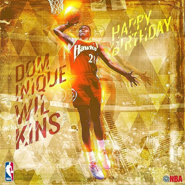 Join us in wishing the Dominique Wilkins a HAPPY BIRTHDAY! by nba