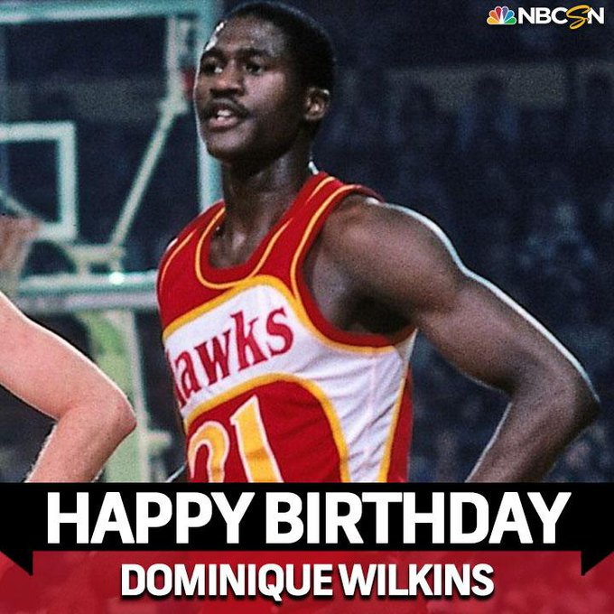 Happy Birthday Dominique Wilkins!