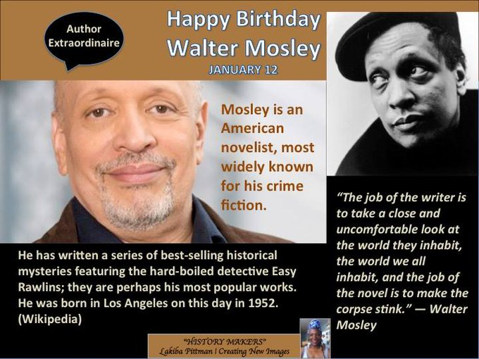 Happy Birthday to the great author Walter Mosley !!