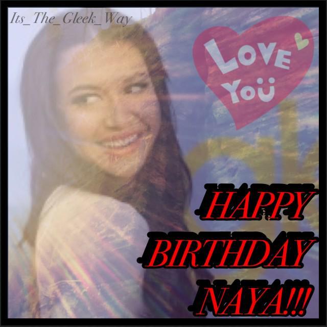 Happy birthday Naya Rivera