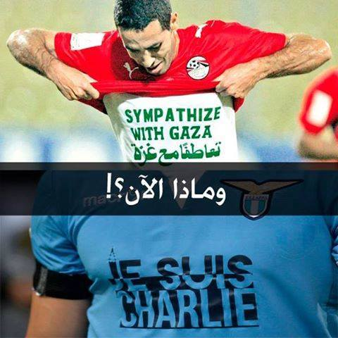 RT @AbbsWinston: #FIFA allows Lazio to show solidarity w/ Charlie, but punished Mohammed Abu Trika when  he showed solidarity w/ Gaza http:?