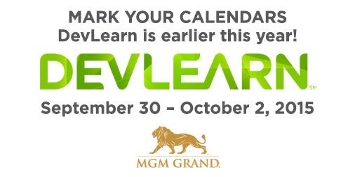 #DevLearn 2015 Conference & Expo will be held 9/30 - 10/2 at the MGM Grand in Las Vegas, NV. http://t.co/kV7vT9GjYp http://t.co/Te4QuXvVO2
