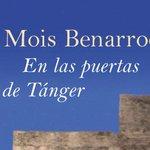http://t.co/mP0tt5PCgA     famosa genial #novela de Mois Benarroch #kindle EN LAS PUERTAS DE TÁNGER http://t.co/5tSE53pUTf
