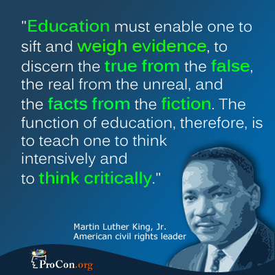 """""""The function of education.. is to teach one to think intensively and to think critically."""" - Martin Luther King, Jr. http://t.co/q7t4XLjVmz"""