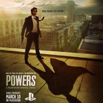 Powers premieres March 10th: http://t.co/PUj9flrUVp PS Plus members get the whole season free http://t.co/XnSbr0COiY