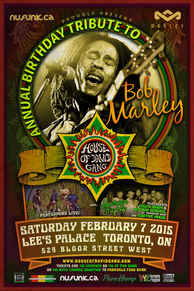 Don't miss the 9th annual Bob Marley Tribute at @LeesPalaceTO this Saturday, Feb 7th! @nufunk #Marley70 http://t.co/gG9yyuhEWQ