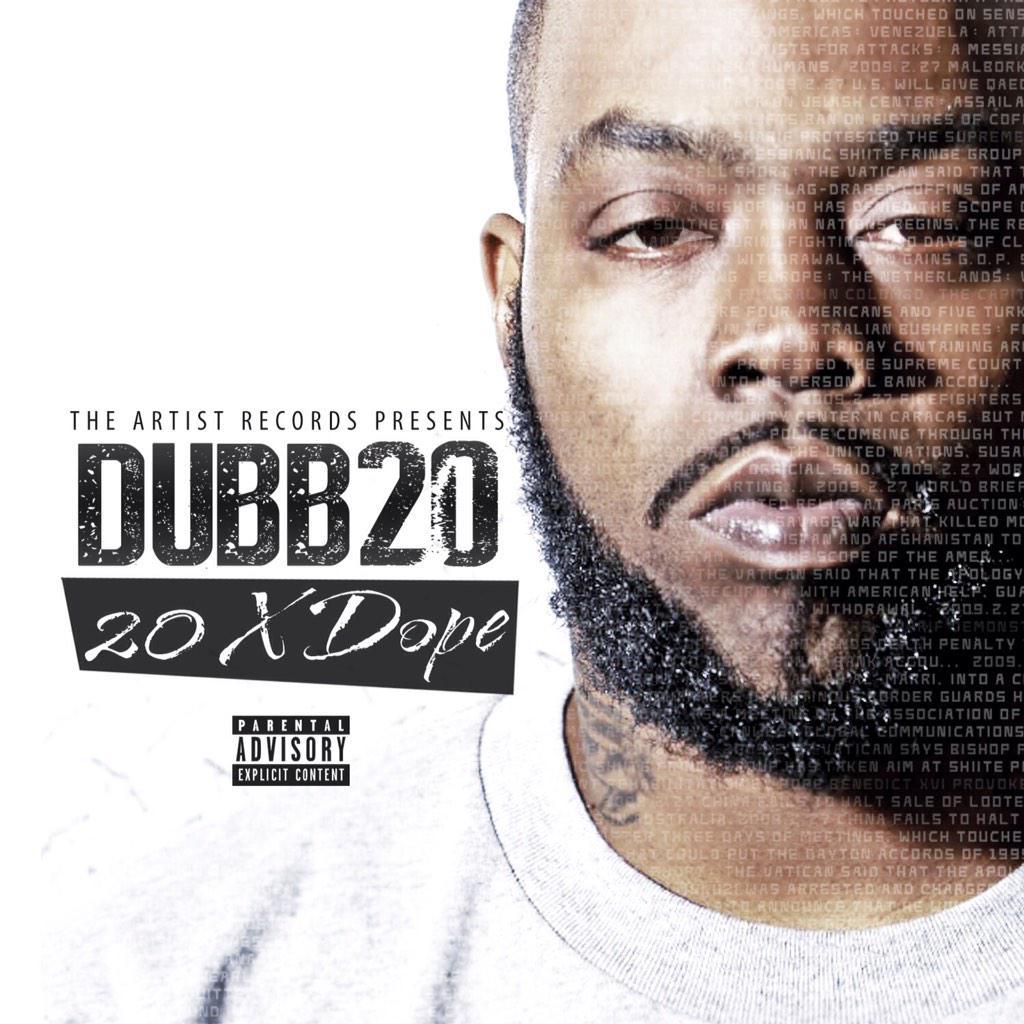 "*IN STORES 2/17* @DubbTwoZero ""20 X Dope"" #2GM #TheAR #MOB http://t.co/iDNyvqlseQ"