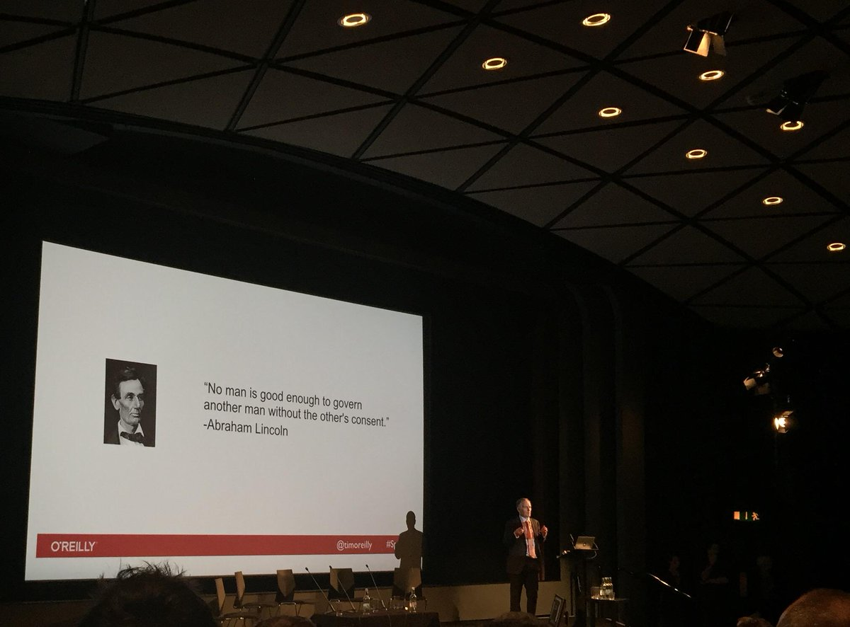 """""""No man is good enough to govern another man without the other's consent"""" Lincoln (and @timoreilly) #sprint15 http://t.co/9D9h2S6zSF"""
