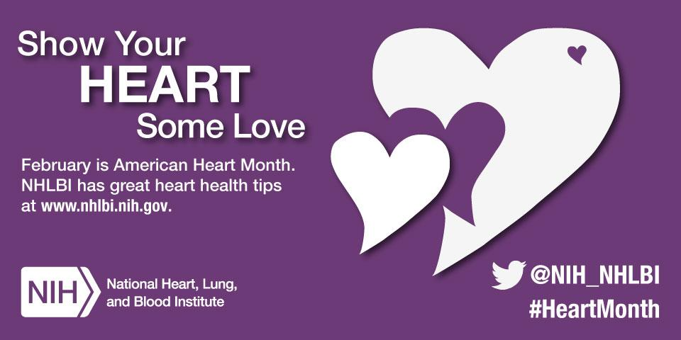 February is American #HeartMonth! Visit #NHLBI to get tips for making heart-healthy lifestyle changes http://t.co/d1HxSec9mV