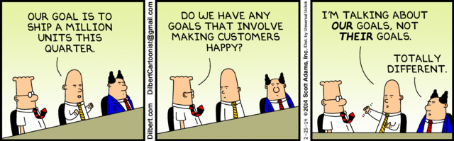 """Do we have any goals that involve making customers happy?"" http://t.co/TE2knuck5l"
