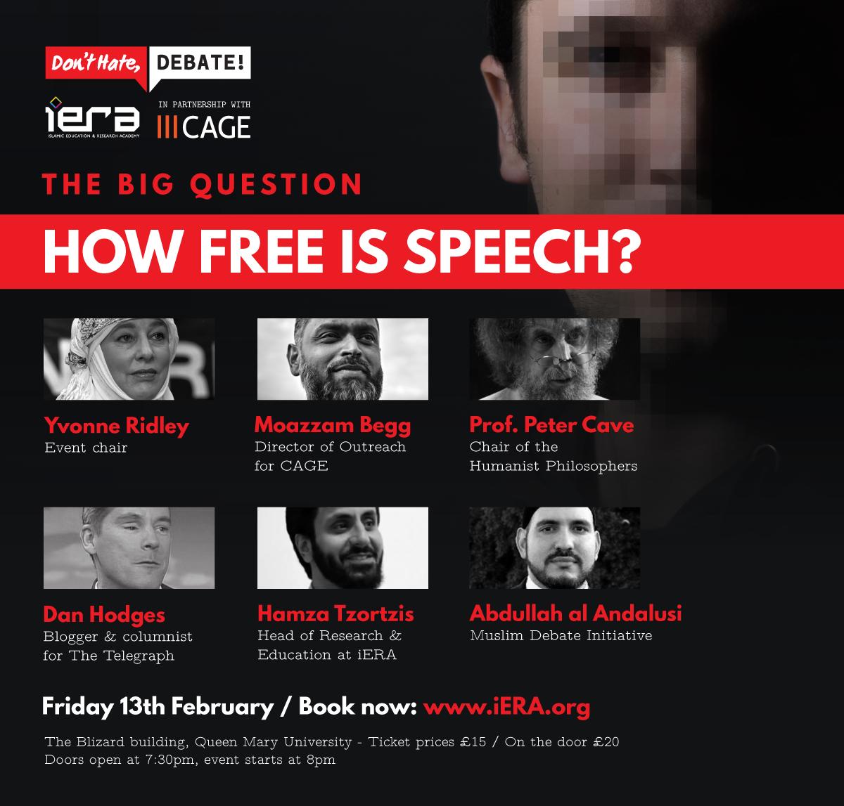 EVENT How Free Is Speech? http://t.co/fUwnM7wtuP @Flossopher @DPJHodges @YvonneRidley @Moazzam_Begg @AbdullaAndalusi http://t.co/zUhHVMMLyP