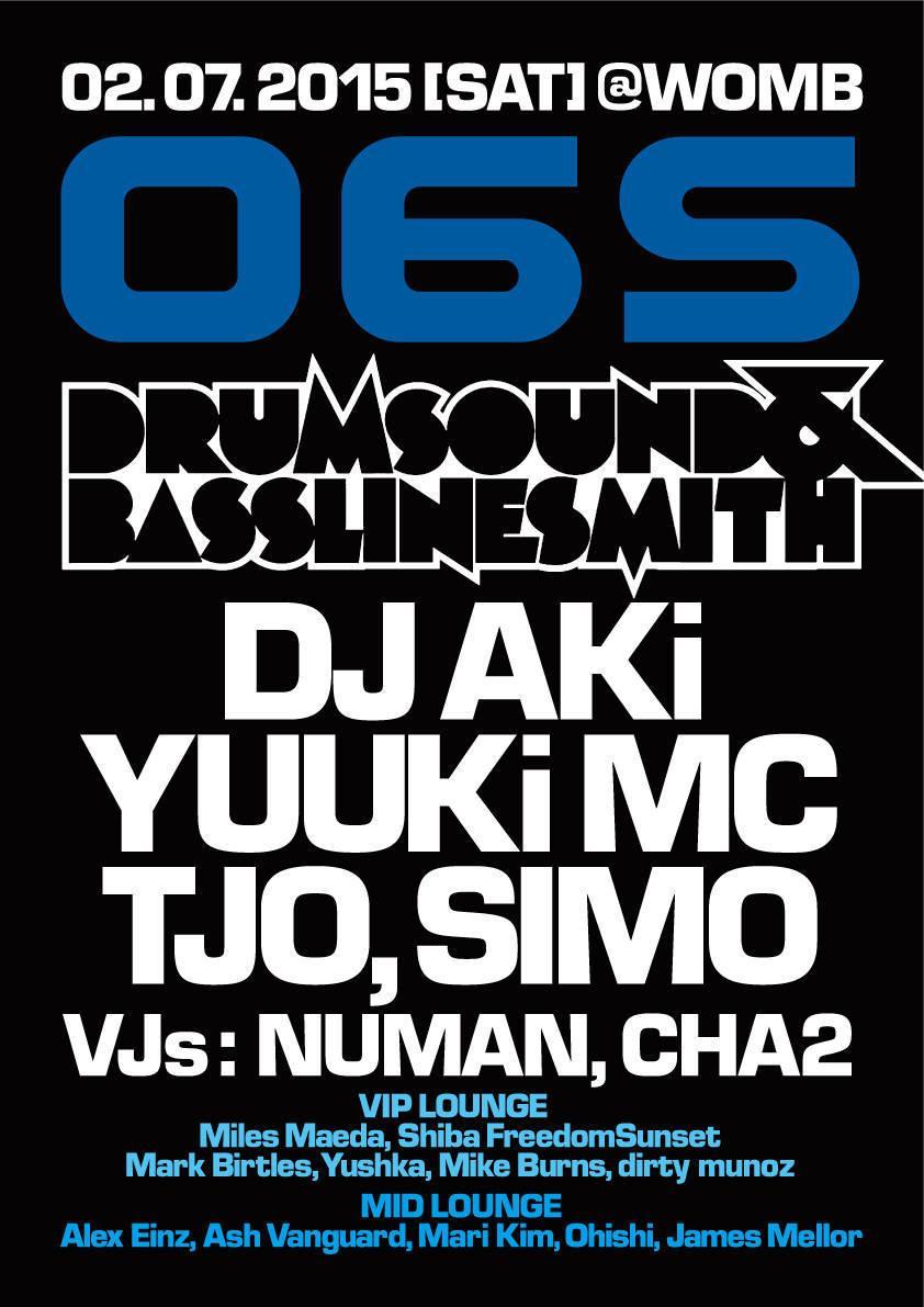 【イベント情報】 @DJAKi , @TJO_DJ , @SIMO_DJ_ 出演 2.07 (Sat)「06S@渋谷WOMB」GUEST: DRUMSOUND & BASSLINE SMITH  #blockfm http://t.co/LejRHxpxQX