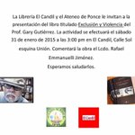 @AteneodePonce invita a presentación de  #ExclusionYViolencia @garygutierrezpr sábado 31 enero - 3PM @ElCandil_Ponce http://t.co/LsDMPZStA2