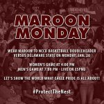 MAROON MONDAY for #NCCU basketball doubleheader vs. Delaware State on Jan. 26 (4/7pm). #NCCUMBB live on @ESPNU http://t.co/oYJURzTaU3