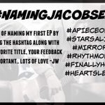 Help me name my first original EP, love you all so much #namingjacobsep dont forget the hashtag! http://t.co/I1at9DROm1