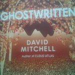#NowReading - Ghostwritten by David Mitchell
