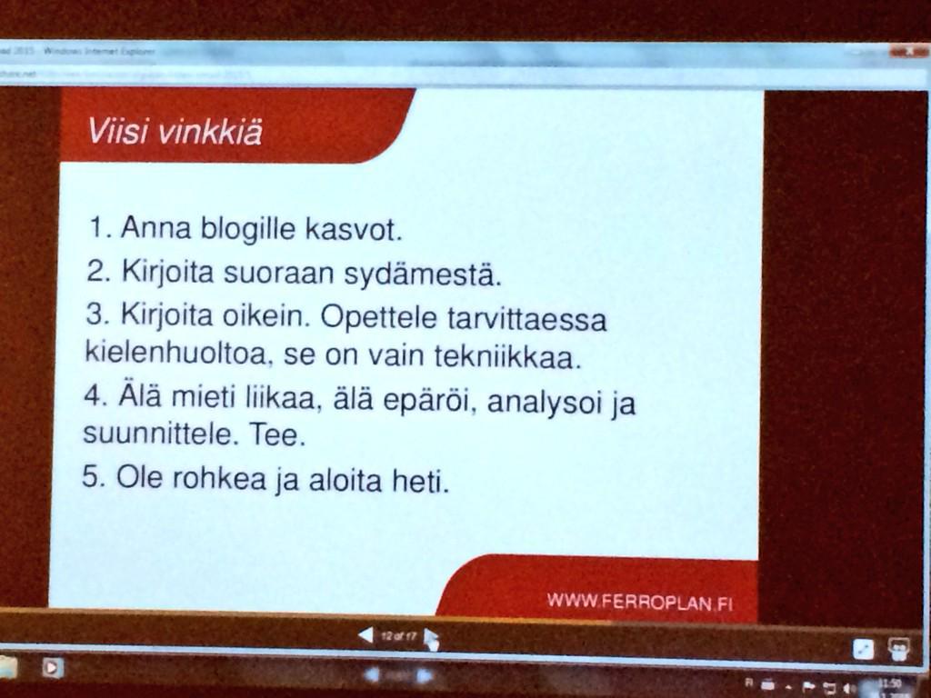 #cmadfi 5 vinkkiä bloggaamiseen kokemuksen kautta antaa Suomen ainoan teollisuusblogin kirjoittaja @MinnaPatosalmi http://t.co/zuBdvuLP5q