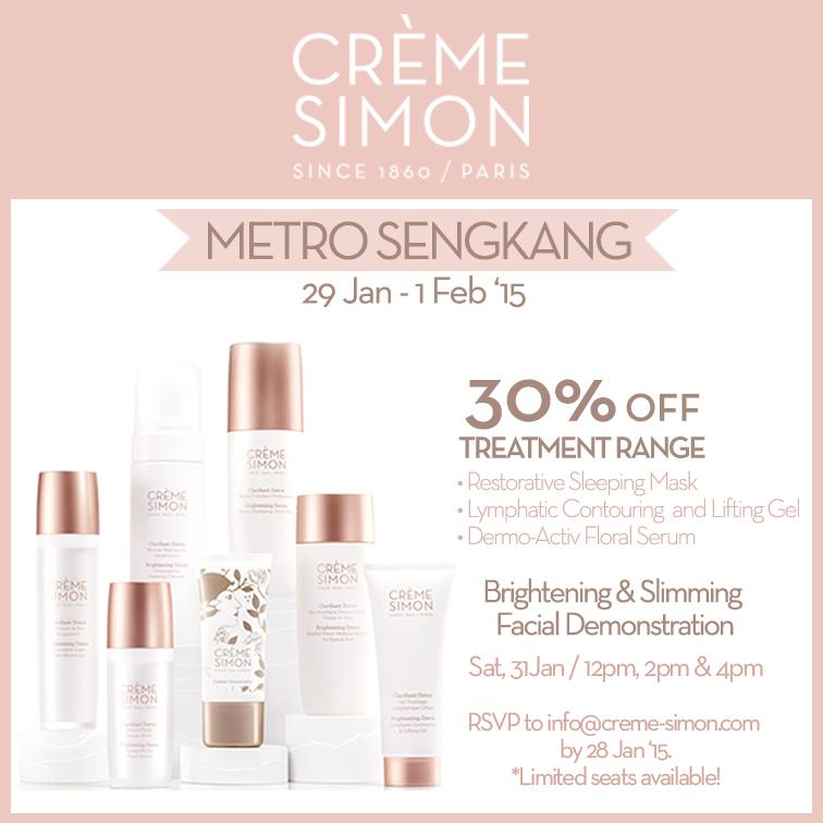 Frm 29Jan-1Feb(Metro Sengkang),get 30% off Crème Simon's Treatment Range!Also enjoy 20% off other ala-carte purchases http://t.co/Ewxng2XTY6