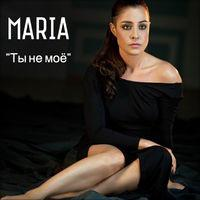 Ты не моё - Single, Maria ..   https://t.co/mBxNrkJyKj http://t.co/ikXeiengQ4