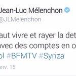 Je naimerai pas être le banquier de #Mélenchon ... Il est en plein fantasme #Syriza #Grèce http://t.co/4EgMs9MSJ4