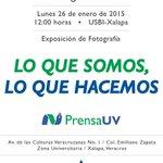 """Hoy Inauguración de la exposición fotográfica """"Lo que somos, lo que hacemos"""" 12 hrs. USBI #Xalapa http://t.co/jTeZ0Q51af"""