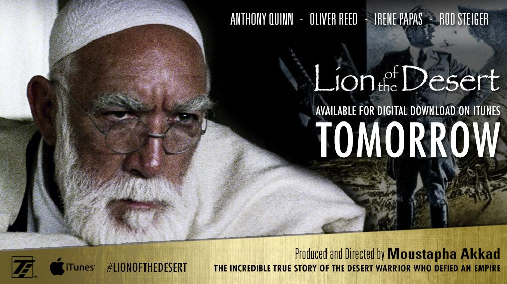 The #MoustaphaAkkad epic - #Lionofthedesert is coming to #iTunes Tomorrow!!! @malekakkad http://t.co/M0Rt0Alnfc