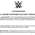 .@WWE officially announces postponement of tonights #RAW in Hartford, CT, due to blizzard http://t.co/y3UjbAO9Np