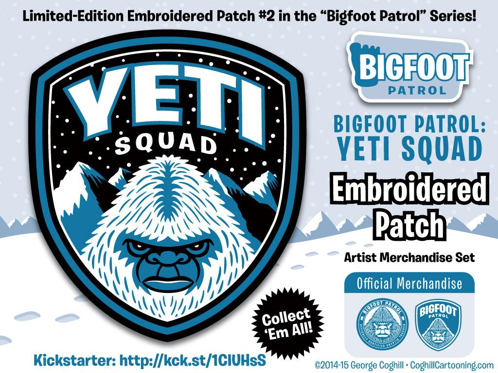 """Yeti Squad"" Embroidered Patch & more now live on Kickstarter! https://t.co/bq2FEYWYvs http://t.co/u2jWJMw6uM"