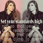 @elissakh Set your standards high not so that people cant reach them, but so that people can climb to them. http://t.co/nEIRNZ4vdf