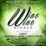 #WineWineRiddim|@AtFatmusica @elclickiti @GabrielLaMente @AlBeezyMusic @DaLuna507     Full: http://t.co/OhOskdAfTK http://t.co/LPParoUVfV