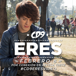 Eres. Febrero 08. #CD9EresVideo http://t.co/tJQUuMDPhr