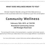 Join Minister @SMandel_yeg & MLA @jeneroux for a discussion and Q&A on Community Wellness - Feb. 19th #ableg #yeg http://t.co/KdWEPdFOrh