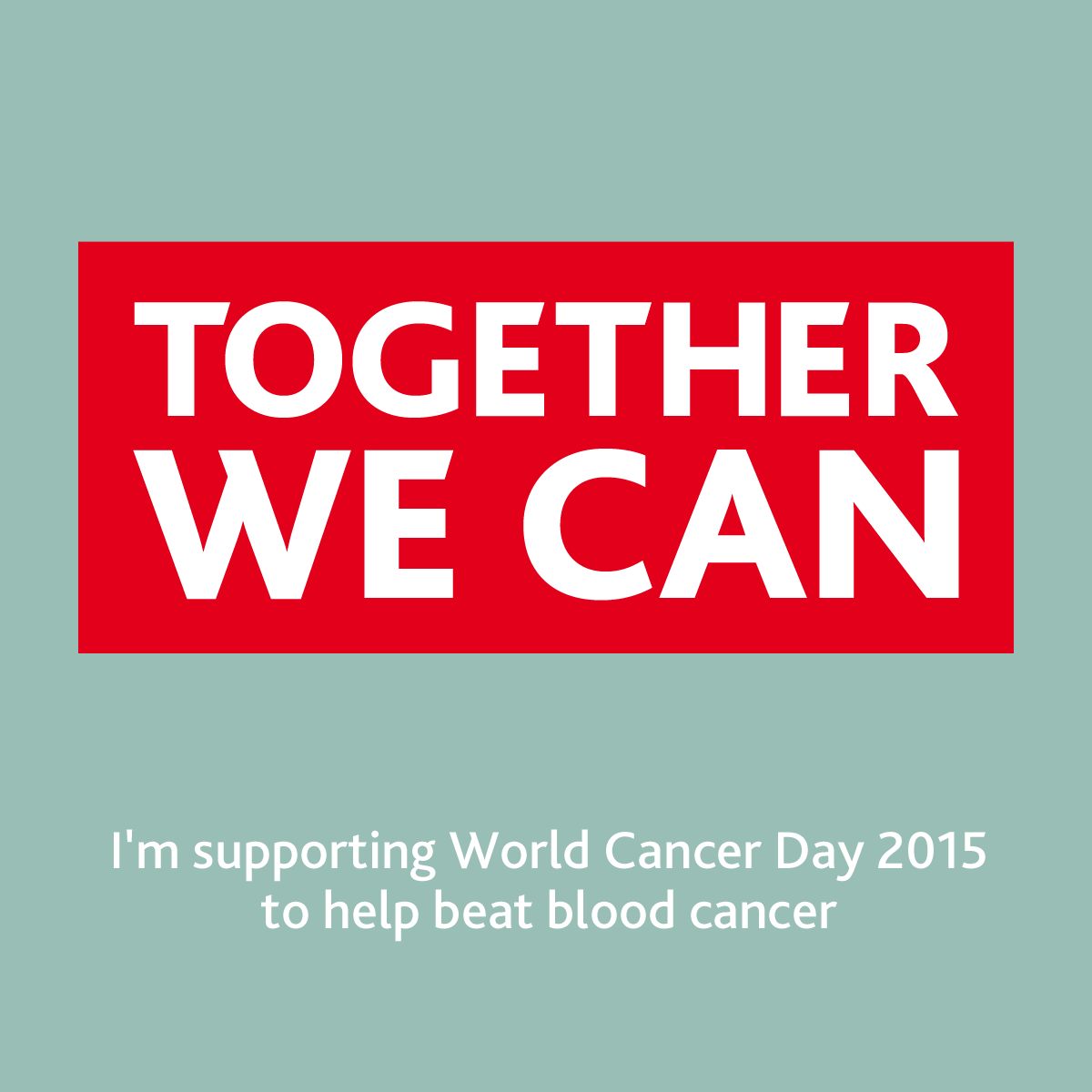 Today is #WorldCancerDay. RT to show your support & help spread the message that together we will beat blood cancer http://t.co/3H8sIGZQUd
