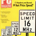 I'm sorry. Man was never meant to compute at speeds above 12 MHz.