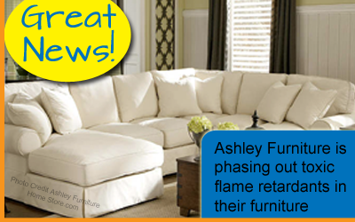 "Send @AshleyHomeStore, ""Thanks"" for getting toxic chemicals out of couches: http://t.co/px6skAnprW ... But when? http://t.co/fFDlOaYT4W"
