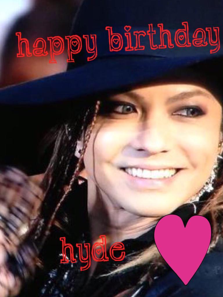 HYDEさんHAPPY BIRTHDAY! いつもありがとう( ´͈ ᗨ `͈ )◞♡⃛ 大好き! http://t.co/YTCRhKpbTh