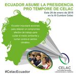 #Ecuador al asumir Presidencia #CELAC impulsará un compromiso efectivo para cuidar el medio ambiente #CelacEcuador http://t.co/IMiXLGkaoC