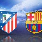 EN MINUTOS!!! ATLÉTICO DE MADRID vs BARCELONA RT: BARCELONA FAV: ATLÉTICO DE MADRID #CopaDelRey http://t.co/a5MgHXKMj6