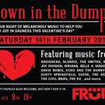 Theres only one place to be this Valentines Day in Hull and its @FruitSpaceHull. #DownInTheDumps is going to be ace. http://t.co/mP9YUYyNan