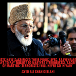 Terrorists have sacrificed their pious lives.Sacred blood of martyrs (terrorists) will not go in vain:#TraitorGeelani http://t.co/OLJOuiObfY