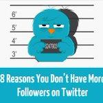 8 Reasons You Don't Have More Followers on Twitter - http://t.co/NZRdeERLYK #Bizitalk #KPRS http://t.co/3OCHxXeGbN