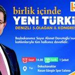 Başbakanımızın katılımlarıyla gerçekleşecek olan Denizli 5.Olağan İl Kongresine tüm halkımız davetlidir. http://t.co/cRB3pM9UaS