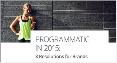 Win in digital in 2015 with 3 #programmatic resolutions for marketers   http://t.co/1dozOPAIZl http://t.co/q4efM3TyJV