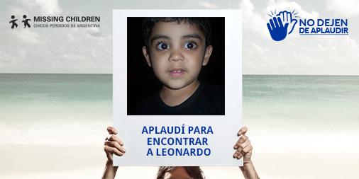 Leonardo está perdido. Doná tu aplauso y ayudanos a encontrarlo. #NoDejenDeAplaudir https://t.co/K7qW2JrNqp