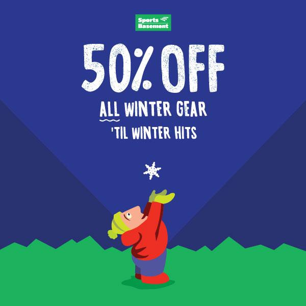 Yep. 50% off everything wintery until winter hits or the gear's all gone. Get the details: http://t.co/SqFlJ0ZGcG http://t.co/S1VH7VPvzC