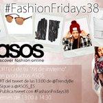 EMPIEZA #FashionFridays38 con Sorteo de @ASOS_ES 1 Haz RT 2 Sigue a tod@s 3 Sigue a quien te siga by @TrendyBe http://t.co/UOJXOY39ht