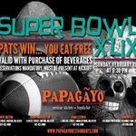 Going out for the #SuperBowlXLIX? If the Patriots win you eat for FREE at @PapagayoMexican http://t.co/dbYtGUuznj http://t.co/FdyuUSDfcj