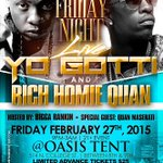 Fri. 2/27 @YoGottiKOM & @RichHomieQuan perform at Oasis Tent | Hosted by @BiggaRankin00 4 info http://t.co/3DtgT06ClW http://t.co/ylehqN7pHV