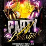 """@LoveALittle_BS: #PartyNBullshit tonight! Dont miss it! http://t.co/v5h13Ssrpv"""