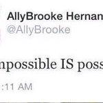 @WeLuvAllyB @AllyBrooke I BELIEVE ONE DAY YOU GONNA FOLLOW ME, @AllyBrooke teach me i never give up !! http://t.co/HJ6ZezhG15